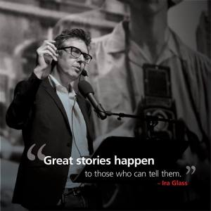 great stories happen to those who tell them
